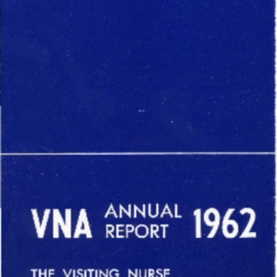 The Visiting Nurse Association of Stamford, Conn., Inc. Annual Report 1962