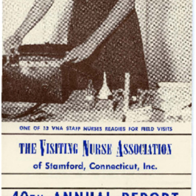 The Visiting Nurse Association of Stamford, Conn., Inc. 40th Annual Report 1952