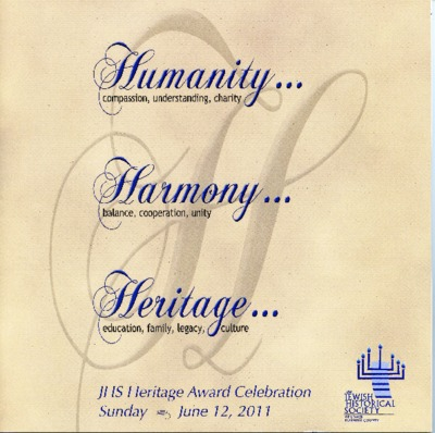 Humanity... Harmony... Heritage: 2011 JHS Heritage Award booklet for Mort and Eleanor Lowenthal